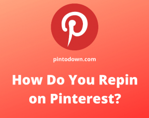 How Do You Repin on Pinterest